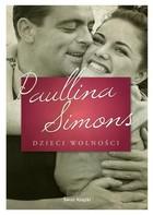 Dzieci wolności Paullina Simons - Paullina Simons