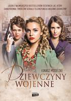 Dziewczyny wojenne Łukasz Modelski - Łukasz Modelski