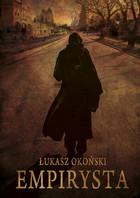 Empirysta Łukasz Okoński - Łukasz Okoński