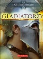 Encyklopedia Gladiatorzy PRACA ZBIOROWA - PRACA ZBIOROWA