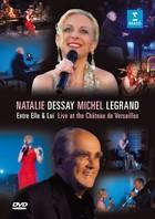 Entre Elle & Lui - Live at the Chateau Versailles (Blu-Ray) Natalie Dessay & Michel Legrand