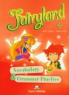 Fairyland 4. Vocabulary & Grammar - Virginia Evans, Jenny Dooley