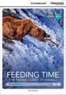 Feeding Time: The Feeding Habits of Animals High Beginning Book with Online Access - Theo Walker