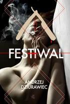 Festiwal Andrzej Dziurawiec - Andrzej Dziurawiec