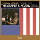 Freedom Highway Complete - Recorded Live at Chicago s New Nazareth Church - The Staple Singers