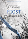 Frost i grudniowe ofiary - R. D. Wingfield
