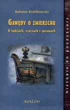 Gawędy o zmierzchu Bohdan Królikowski - Bohdan Królikowski