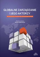 Globalne zarządzanie i jego aktorzy Marek Rewizorski - Marek Rewizorski