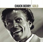 Gold (Remastered) - Chuck Berry