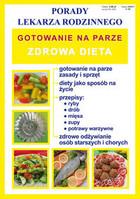 Gotowanie na parze Zdrowa dieta PRACA ZBIOROWA - PRACA ZBIOROWA