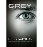 Grey Fifty Shades of Grey as told by Christian - E. L. James