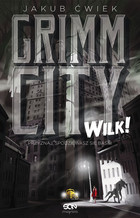 Grimm City Wilk! - Jakub Ćwiek