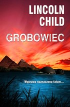 Grobowiec - Lincoln Child