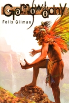 GROMOWŁADNY Felix Gilman - Felix Gilman