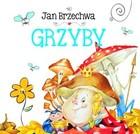 Grzyby Jan Brzechwa - Jan Brzechwa