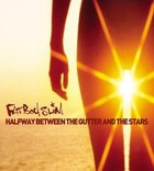 Halfway Between The Gutter And The Stars (Reedycja) - Fatboy Slim