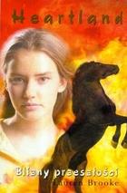 Heartland 7. Blizny przeszłości Lauren Brooke - Lauren Brooke