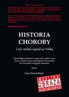 Historia choroby. Czyli ostatni najazd na Polskę Jan Zamorski - Jan Zamorski