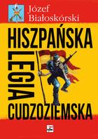 Hiszpańska Legia Cudzoziemska Józef Białoskórski - Józef Białoskórski