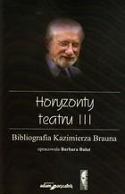 Horyzonty teatru III Barbara Bułat - Barbara Bułat