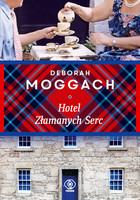 Hotel Złamanych Serc Deborah Moggach - Deborah Moggach
