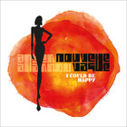 I Could Be Happy (LP) - Nouvelle Vague