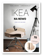 IKEA na nowo - Isabelle Bruno, Christine Baillet