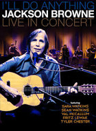 I`ll Do Anything Jackson Browne Live In Concert (Blu-Ray) Jackson Browne