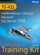 Implementacja i obsługa Microsoft SQL Server 2008 + CD - Mike Hotek