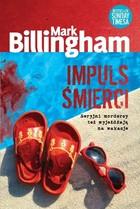 Impuls śmierci Mark Billingham - Mark Billingham