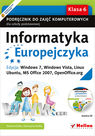 Informatyka Europejczyka Klasa 6 Podręcznik do zajęć komputerowych dla szkoły podstawowej. Edycja: Windows 7, Windows Vista, Linux Ubuntu, MS Office 2007, OpenOffice.org + CD - Danuta Kiałka, Katarzyna Kiałka