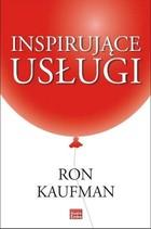 Inspirujące usługi Ron Kaufman - Ron Kaufman