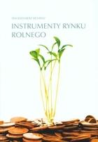 Instrumenty rynku rolnego Włodzimierz Rembisz - Włodzimierz Rembisz