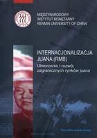 Internacjonalizacja juana (RMB) PRACA ZBIOROWA - PRACA ZBIOROWA