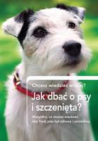 Jak dbać o psy i szczenięta? PRACA ZBIOROWA - PRACA ZBIOROWA