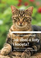 Jak dbrać o koty i kocięta? PRACA ZBIOROWA - PRACA ZBIOROWA