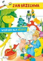 Jan Brzechwa Wiersze dla dzieci Jan Brzechwa - Jan Brzechwa