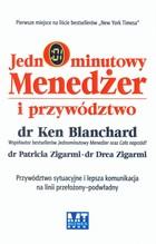 JEDNOMINUTOWY MENEDŻER I PRZYWÓDZTWO Ken Blanchard - Ken Blanchard