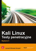 Kali Linux. Testy penetracyjne - Juned Ahmed Ansari