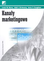 Kanały marketingowe - Louis W. Stern, Adel I. El-Ansary, Anne T. Coughlan