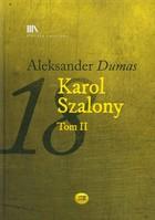 Karol Szalony Aleksander Dumas - Aleksander Dumas