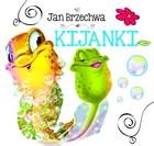Kijanki Jan Brzechwa - Jan Brzechwa
