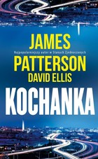 Kochanka - James Patterson, David Ellis