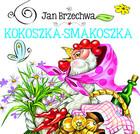 Kokoszka-smakoszka Jan Brzechwa - Jan Brzechwa