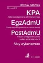 KPA Kodeks postępowania administracyjnego EgzAdmU Postępowanie egzekucyjne w administracji PostAdmU Prawo o postępowaniu przed sądami - Aneta Flisek