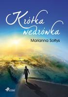 Krótka wędrówka Marianna Sołtys - Marianna Sołtys