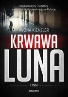 Krwawa Luna i inni Iwona Kienzler - Iwona Kienzler