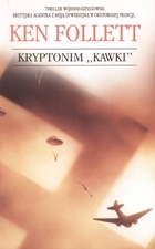 Kryptonim `Kawki` - Ken Follett