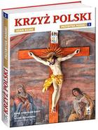 Krzyż Polski PRACA ZBIOROWA - PRACA ZBIOROWA