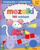 Książeczka z naklejkami Mozaiki 3-4 lata PRACA ZBIOROWA - PRACA ZBIOROWA
